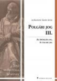 Barz� T�mea - F�bi�n Ferenc - Heged�s Andrea - Polg�ri jog III. - jogi szakvizsga felk�sz�t� k�tet