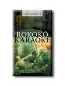 Vida Gergely - Rokok� karaoke