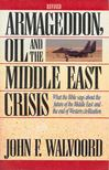 John F. Walvoord - Armageddon,  Oil and the Middle East Crisis [antikv�r]