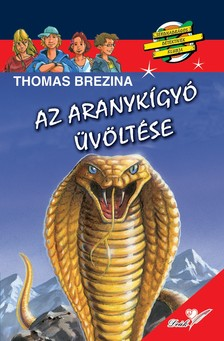 Brezina Thomas - Az aranyk�gy� �v�lt�se