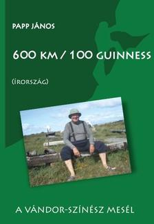 Papp J�nos - 600 km / 100 guinness (�rorsz�g)A v�ndor-sz�n�sz mes�l