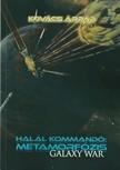 Kov�cs �rp�d - Hal�l kommand� - Metamorf�zis [eK�nyv: epub,  mobi]