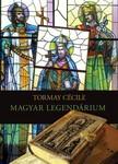 TORMAY C�CILE - Magyar legend�rium [eK�nyv: epub,  mobi]