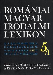 D�vid Gyula (f�szerk.) - ROM�NIAI MAGYAR IRODALMI LEXIKON 5/1. S,SZ