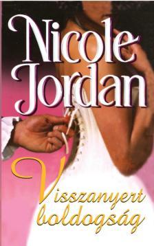 Nicole Jordan - Visszanyert boldogs�g