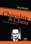 Bandy Alex - Chocolate and Chess - Unlocking Lakatos [eK�nyv: epub,  mobi]