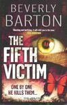 Barton, Beverly - The Fifth Victim [antikv�r]