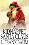 Baum L. Frank - A Kidnapped Santa Claus [eK�nyv: epub,  mobi]