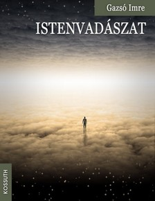 Imre Gazs� - Istenvad�szat [eK�nyv: epub, mobi]