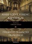 TORMAY CÉCILE - Assisi Szent Ferenc kis virágai [eKönyv: epub,  mobi]