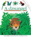 - A dzsungel - Kis felfedező sorozat