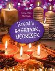 K�nny� M�ria, Niksz Gyula - Kreat�v gyerty�k, m�csesek