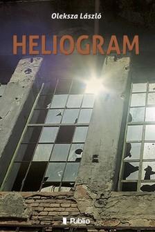 László Oleksza - Heliogram [eKönyv: epub, mobi]