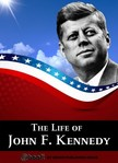 House My Ebook Publishing - The Life of John F. Kennedy [eK�nyv: epub,  mobi]