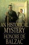Honor� de Balzac - An Historical Mystery [eK�nyv: epub,  mobi]