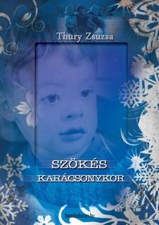 Thury Zsuzsa - Sz�k�s kar�csonykor [eK�nyv: epub, mobi]