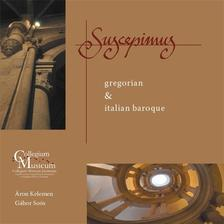 Giacomo Carissimi/Michelangelo Rossi/Johann Kaspar Kerll - SUSCEPIMUS - GREGORIAN-ITALIAN BAROQUE CD