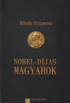 B�d�k Zsigmond - Nobel-d�jas magyarok