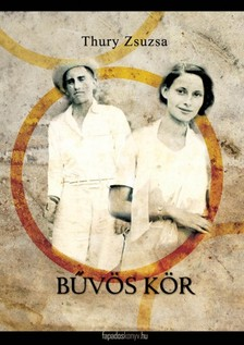 Thury Zsuzsa - B�v�s k�r [eK�nyv: epub, mobi]