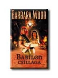 Barbara Wood - Babilon csillaga #