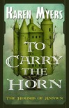 Myers Karen - To Carry the Horn [eKönyv: epub,  mobi]