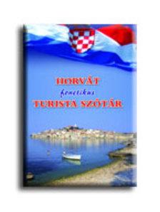 BARTOS ANDOR - HORVÁT FONETIKUS TURISTA SZÓTÁR
