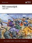 Stephen Turnbull - Női szamurájok 1184-1877