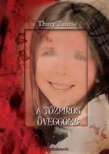 Thury Zsuzsa - A t�zpiros �vegg�mb [eK�nyv: epub, mobi]