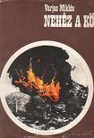 Varjas Miklós - Nehéz a kő [antikvár]