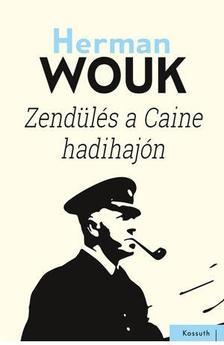 Herman Wouk - ZEND�L�S A CAINE HADIHAJ�N