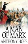 Hope, Anthony - A Man of Mark [eK�nyv: epub,  mobi]