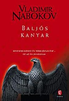 Vladimir Nabokov - BALJ�S KANYAR