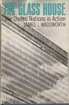 Wadsworth, James J. - The glass house [antikv�r]