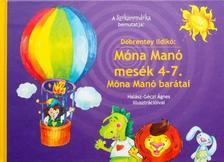 Döbrentey Ildikó - Móna Manó mesék 4-7. - Móna Manó barátai