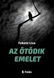 Liza Fekete - Az �t�dik emelet [eK�nyv: epub,  mobi]