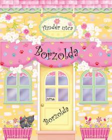 - Tündér utcai Borzolda - Babaházkönyv - könyv és játék #