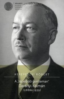 Kerepeszki Róbert - A ,,tépelődő gentleman