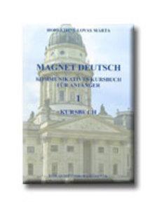 HORVÁTHNÉ LOVAS MÁRTA - MAGNET DEUTSCH 1. - KURSBUCH - CD-VEL -