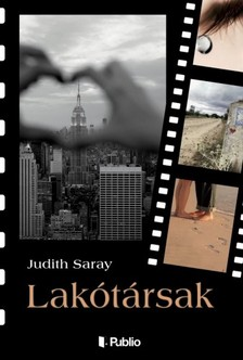 Saray Judith - Lakótársak [eKönyv: epub, mobi]