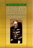 Czettler Antal - TELEKI P�L �S A MAGYAR K�LPOLITIKA 1939-1941