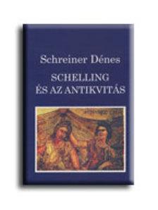 Schreiner D�nes - Schelling �s az antikvit�s