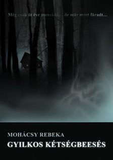 Rebeka Mohácsy - Gyilkos kétségbeesés [eKönyv: epub, mobi]