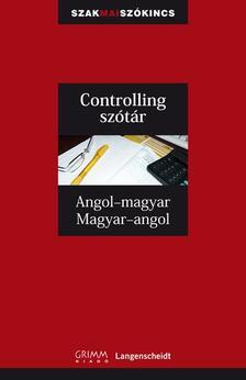 Ludwig Merz - Gy�fr�s Edit - Controlling sz�t�r Angol-magyar, Magyar-angol