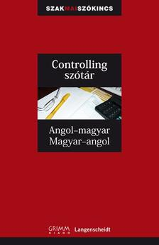 Ludwig Merz - Gyáfrás Edit - Controlling szótár Angol-magyar, Magyar-angol