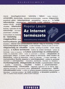 Ropolyi L�szl� - Az internet term�szete [eK�nyv: epub, mobi]