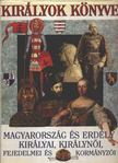 Szabó Péter, Horváth Jenő, Bertényi Iván, Kalmár János, Diószegi István - Királyok könyve [antikvár]