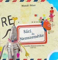 Mandl P�ter - S�ri �s Nemszem�tke + munkaf�zet