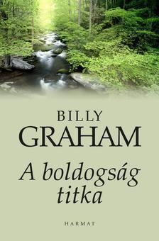 Billy Graham - A boldogs�g titka