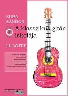 SUBA S�NDOR - A klasszikus git�r iskol�ja - III. k�tet