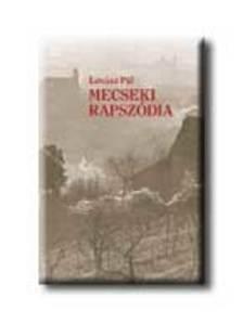 Lov�sz P�l - MECSEKI RAPSZ�DIA <!--1956-->